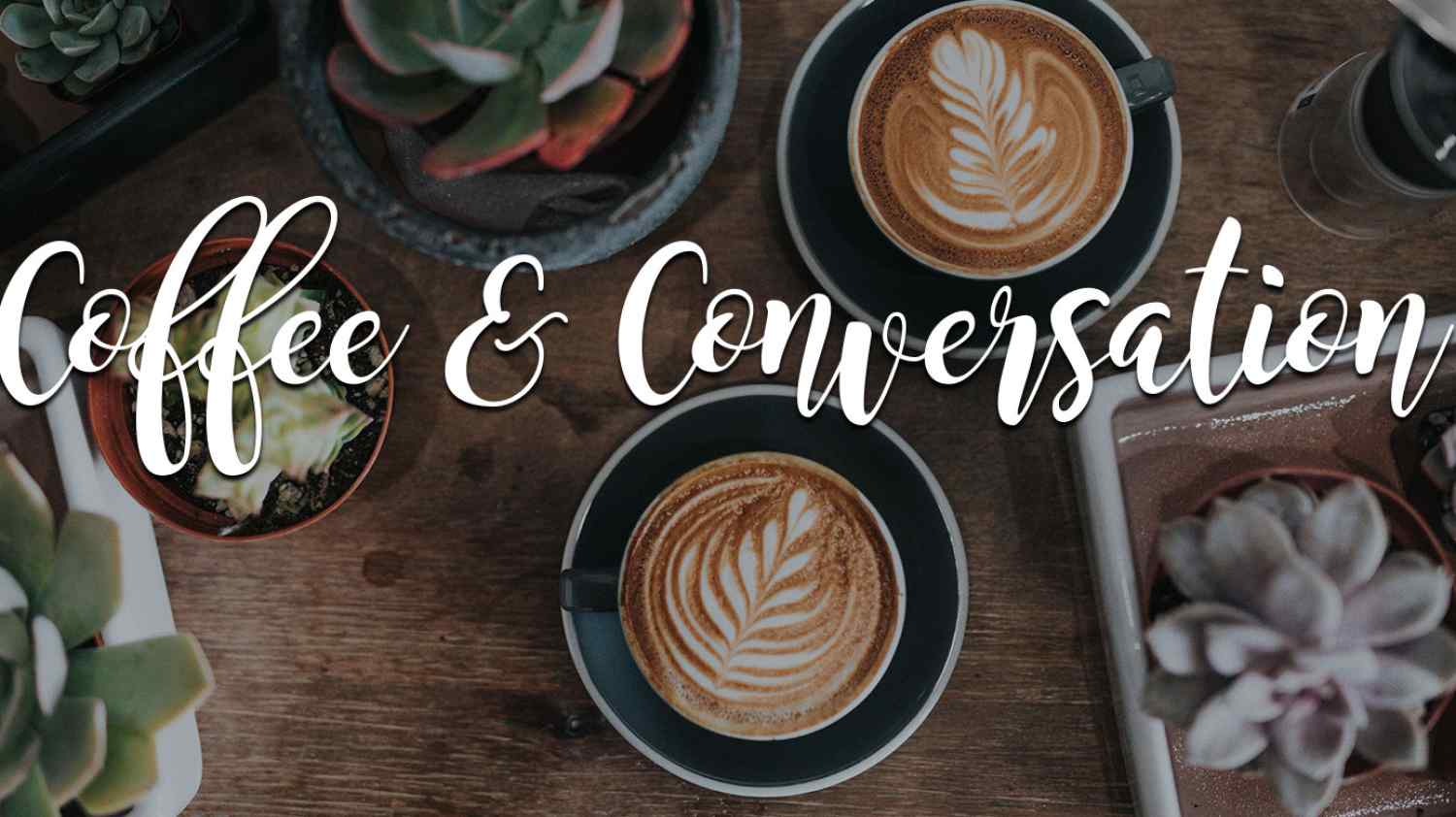 Coffee & Conversation | Mount Hope Church